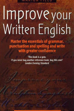 Improve Your Written English | A Book by Marion Field